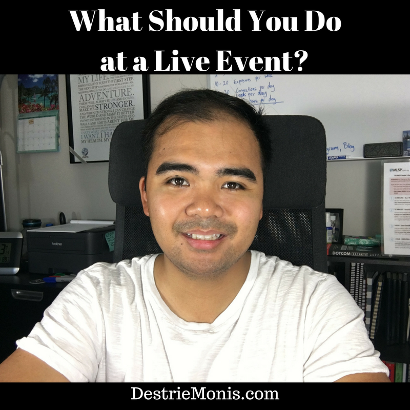 What Should You Do at a Live Event?