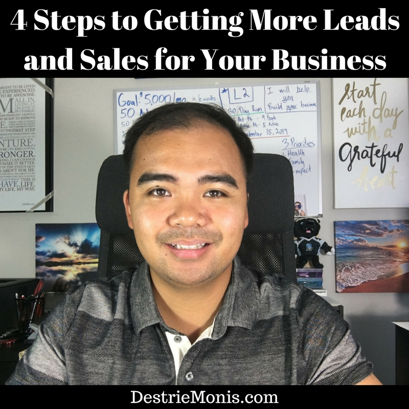 4 Steps to Getting More Leads and Sales for Your Business