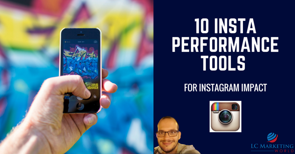 10 Insta Performance Tools For Instagram Impact