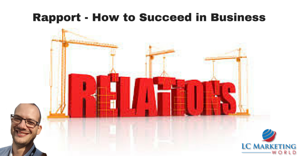 Rapport – How to Succeed in Business