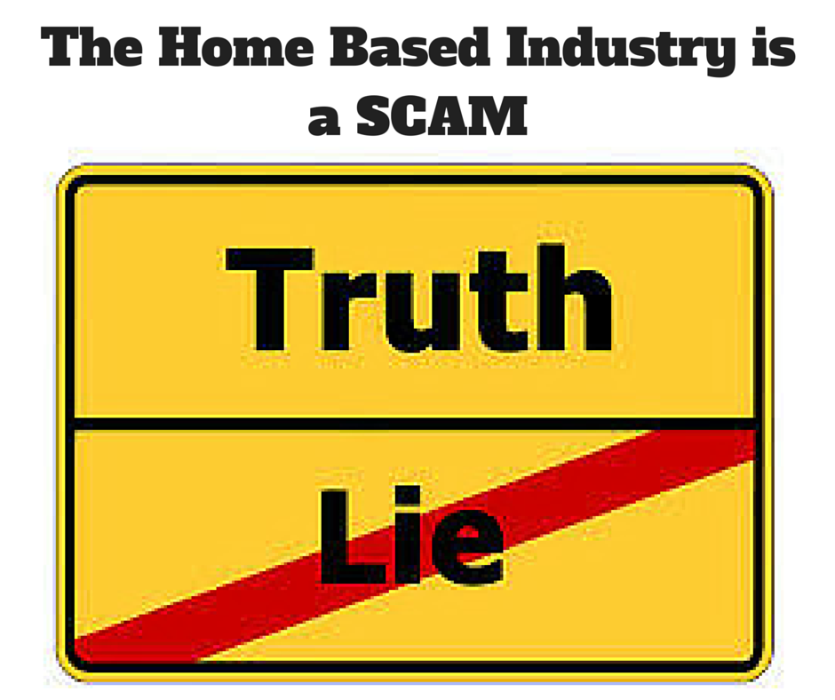 The Home Based Industry is a SCAM