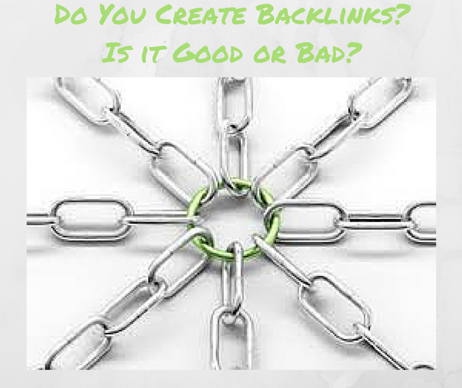 Do You Create Backlinks? Is it Good or Bad?