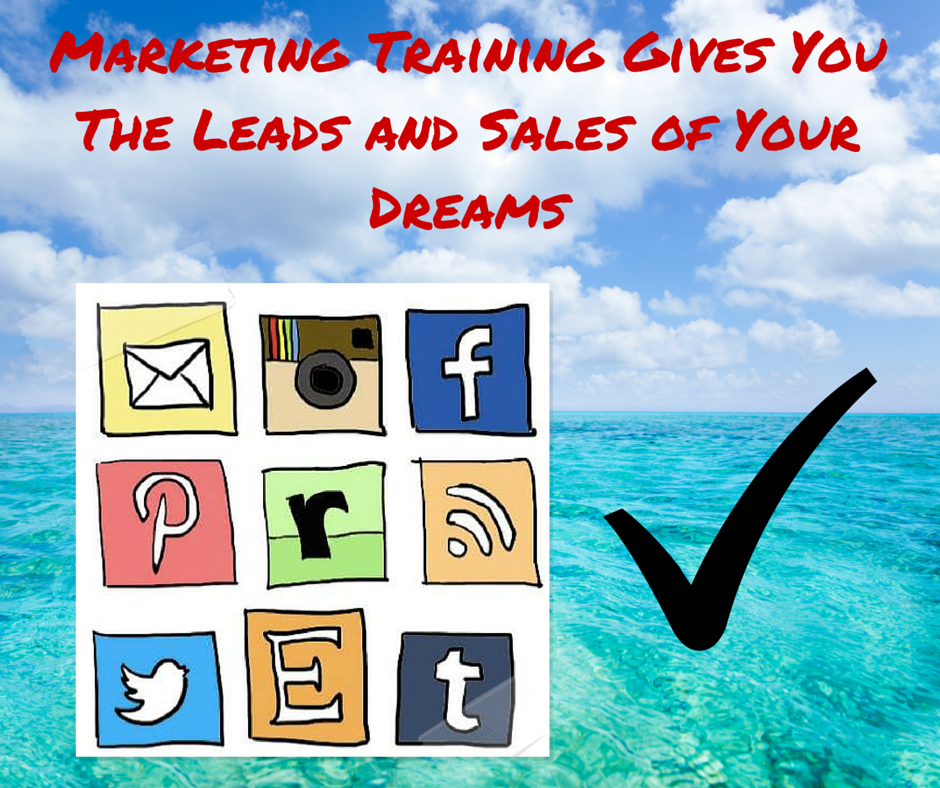 Marketing Training Gives You The Leads and Sales of Your Dreams
