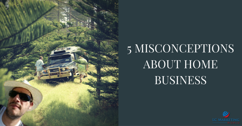 5 Misconceptions About Home Business