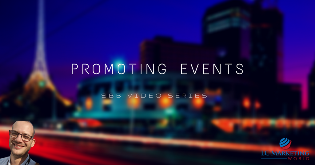 Promoting Events – SBB Video Series