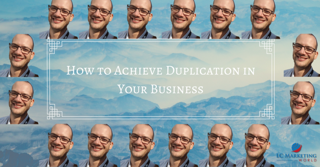 How to Achieve Duplication in Your Business