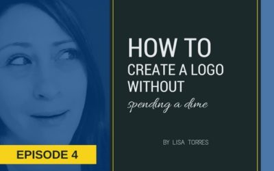 [EPISODE: 4] How To Create A Logo Without Spending A Dime!