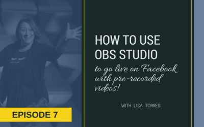[EPISODE 7] How To Use OBS Studio To Go Live On Facebook With Pre-Recorded Videos