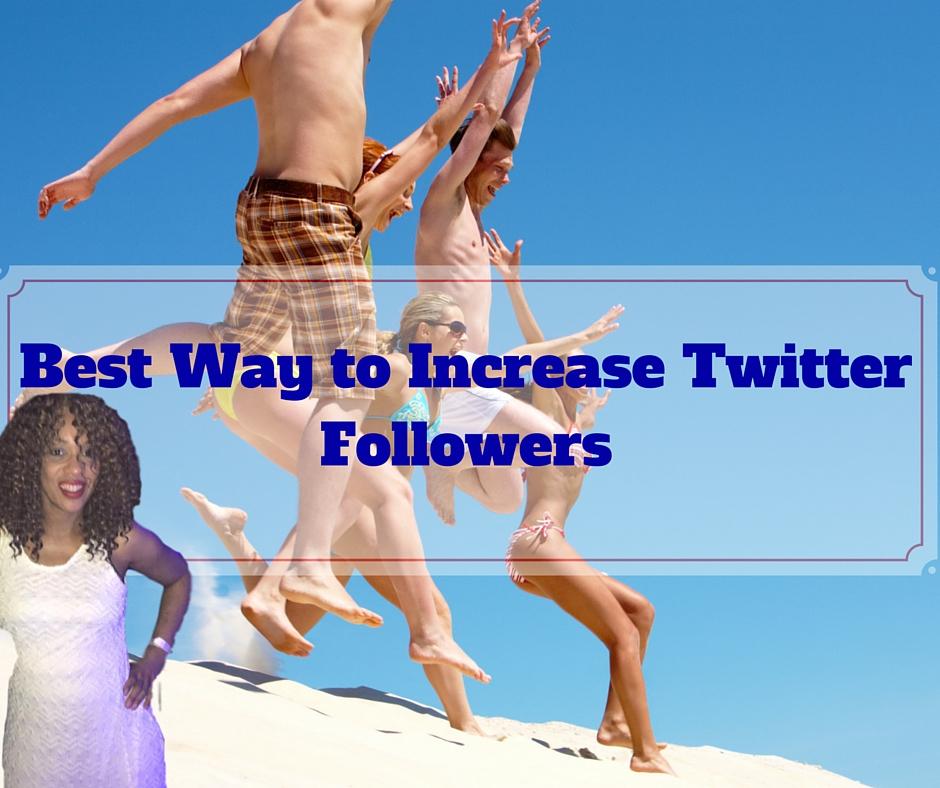Best Ways to Increase Twitter Followers