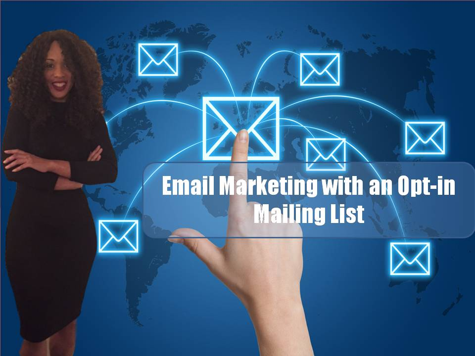 Email Marketing with an Opt-in Mailing List