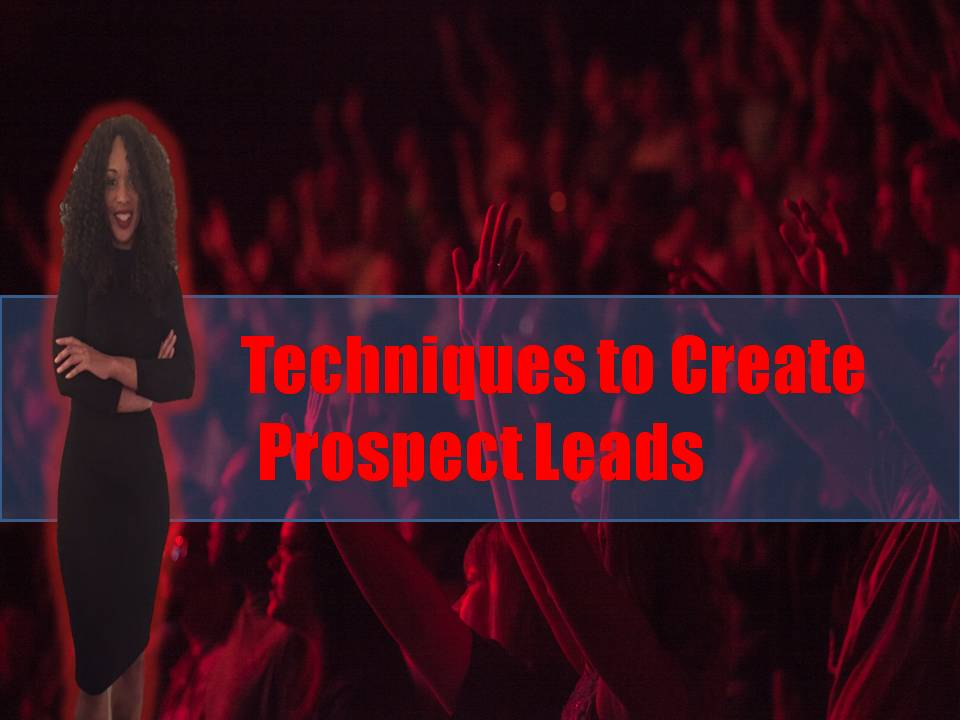 Techniques to Create Prospect Leads