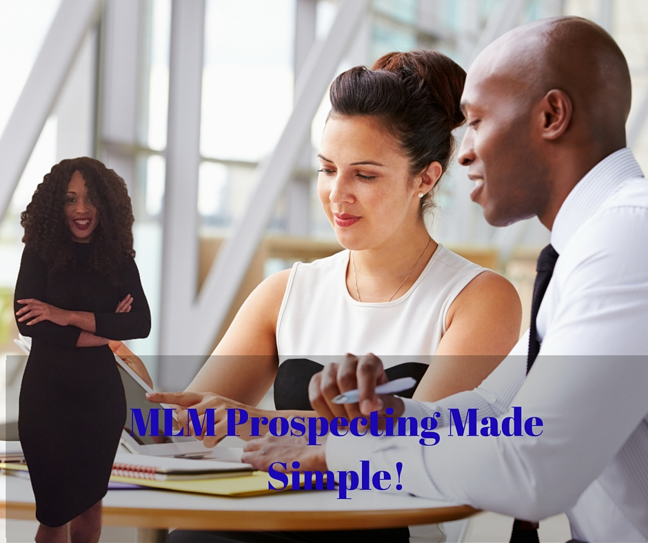MLM Prospecting System Made Simple!