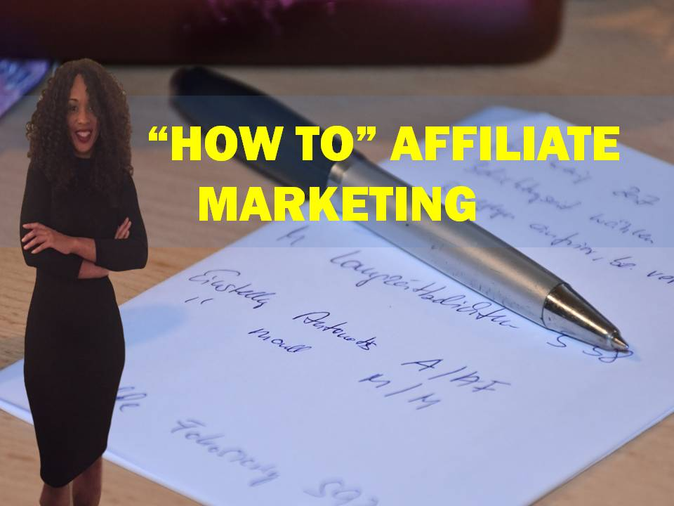 """How to"" Affiliate Marketing"