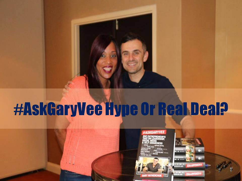 #AskGaryVee Hype Or Real Deal?