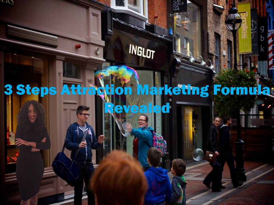 3 Step Attraction Marketing Formula  Revealed