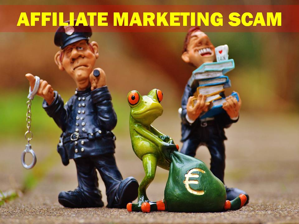 Affiliate Marketing Scams