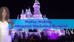 money making attraction marketing blueprint