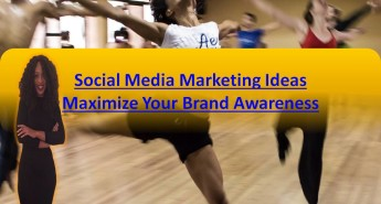 social media marketing that maximize your brand awareness