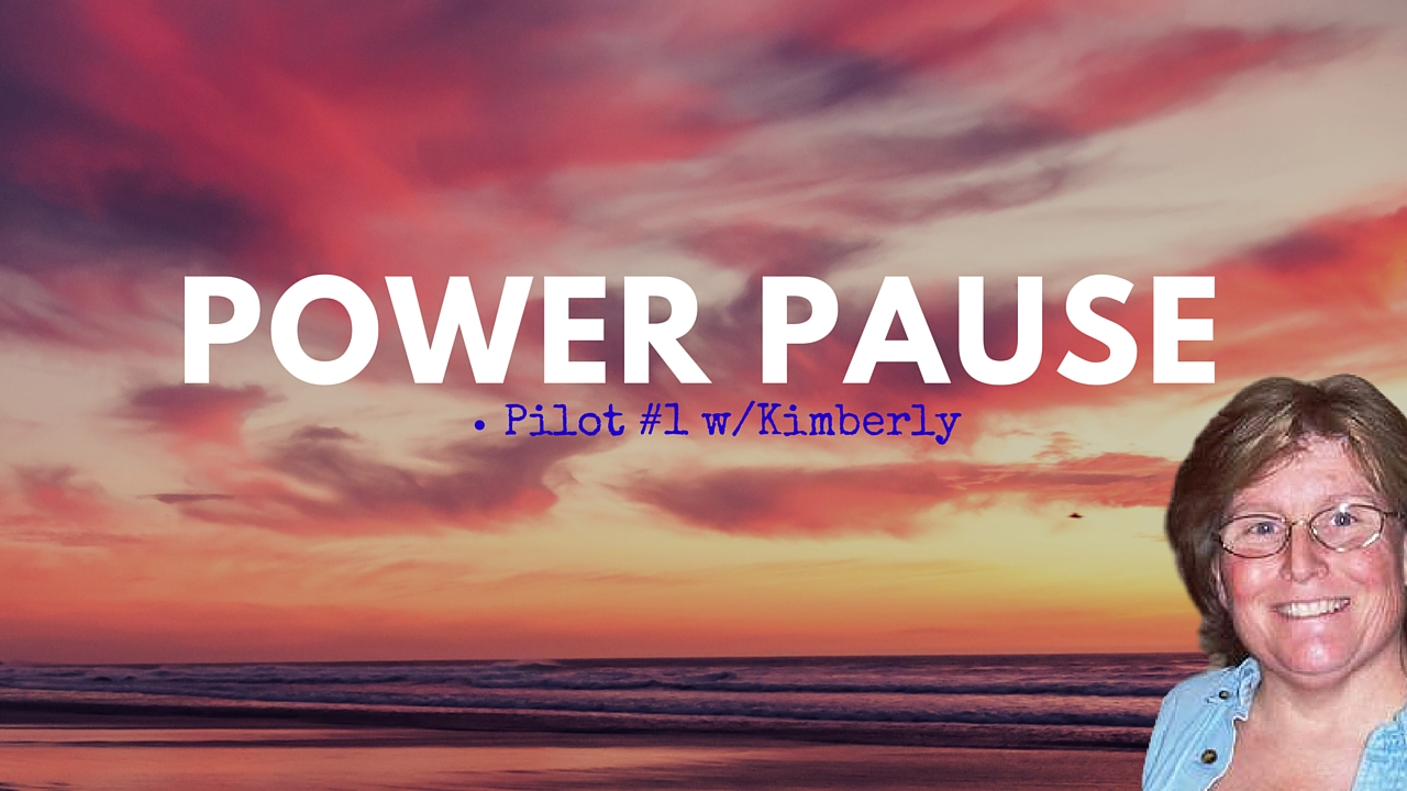 Go With What You Have – Power Pause 1