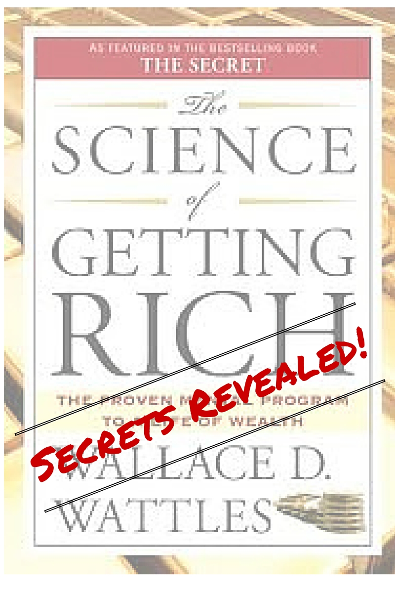 The Science of Getting Rich – Secrets Revealed