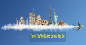 Travel the world and make money at the same time