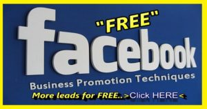 How To Get  FREE Leads From Facebook