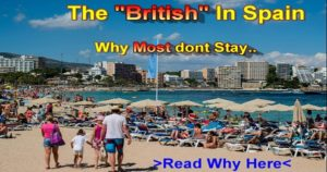 The British In Spain, Why Most Brits Don't Stay In Spain
