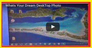 Whats Your Dream DeskTop Photo