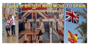 The 2 Types Of British Who Move To Spain, which one are you