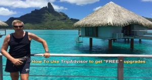 How To Use TripAdvisor To Get FREE Upgrades on Hotels around the world