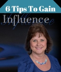 6 Tips To Gain Influence With Marketing