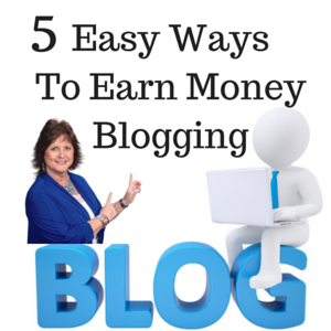 5 Easy Ways To Earn Money Blogging
