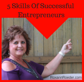 5 Skills of Successful Entrepreneurs