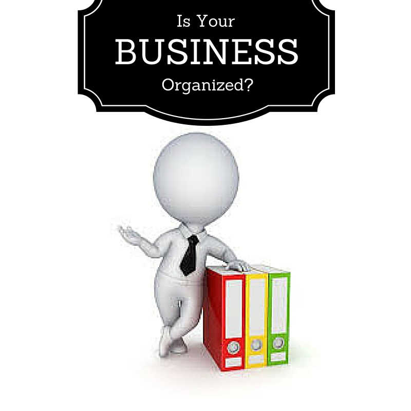 Is Your Business Organized?