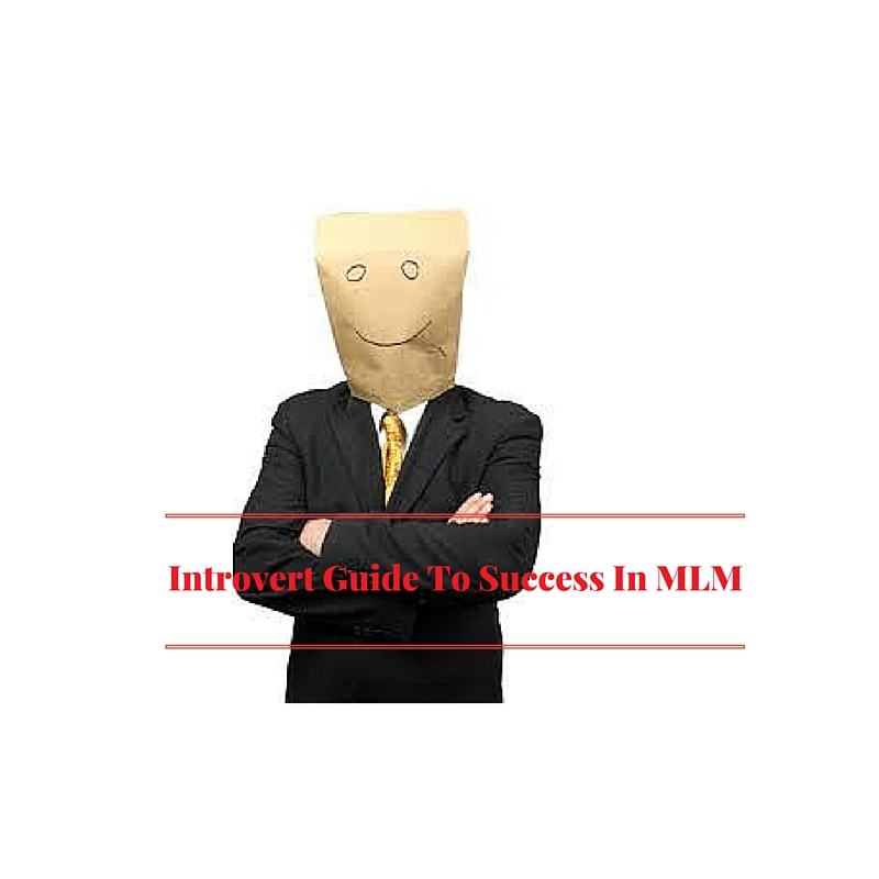 Introvert Guide To Success In MLM