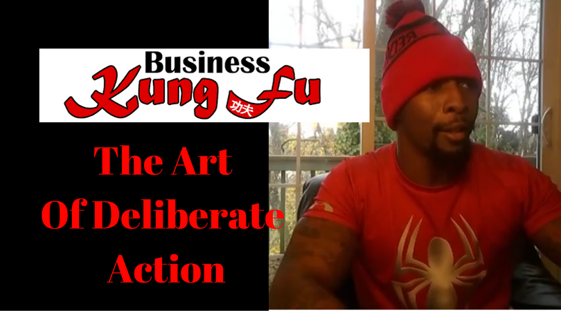 The Art Of Deliberate Action