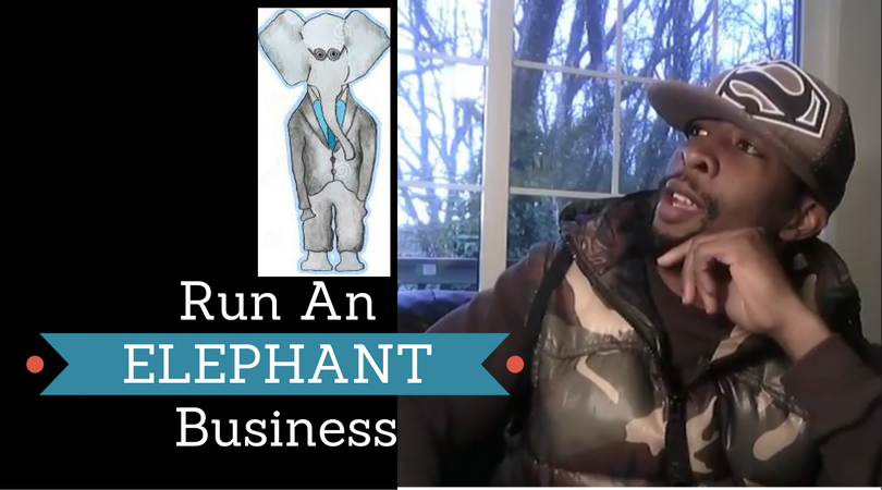 Run An Elephant Business