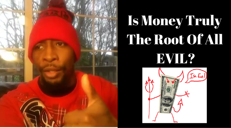Is Money Truly The Root Of All Evil?
