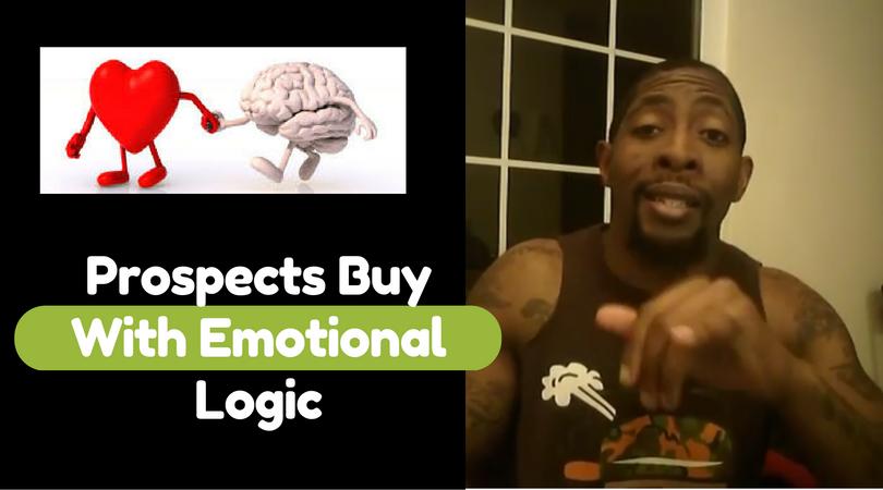 Prospects Buy With Emotional Logic