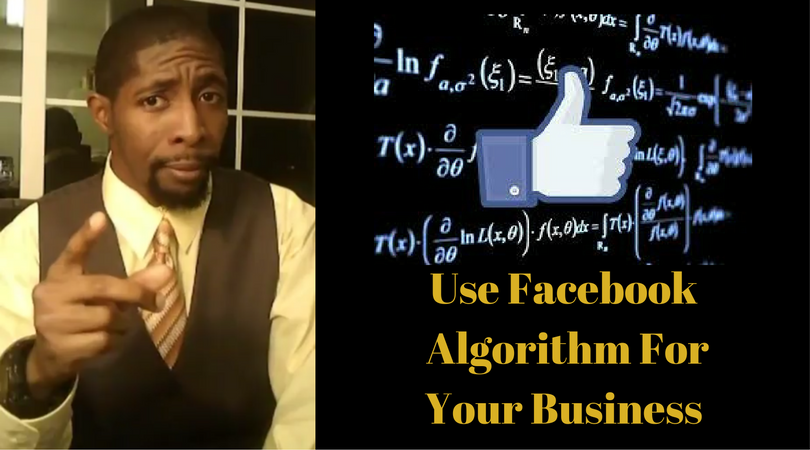 Use Facebook Algorithm For Your Business