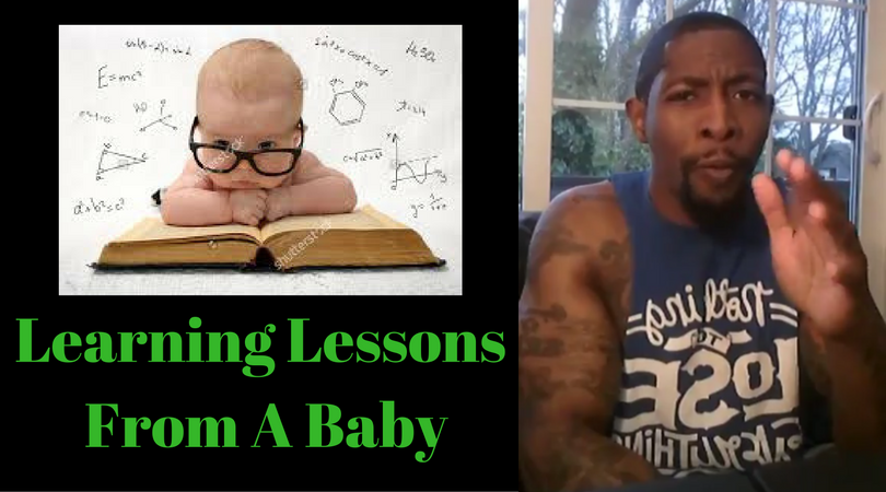 Learning Lessons From A Baby
