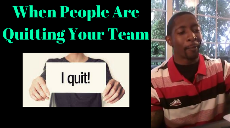 When People Are Quitting Your Team