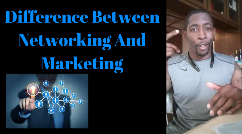 Difference Between Networking And Marketing