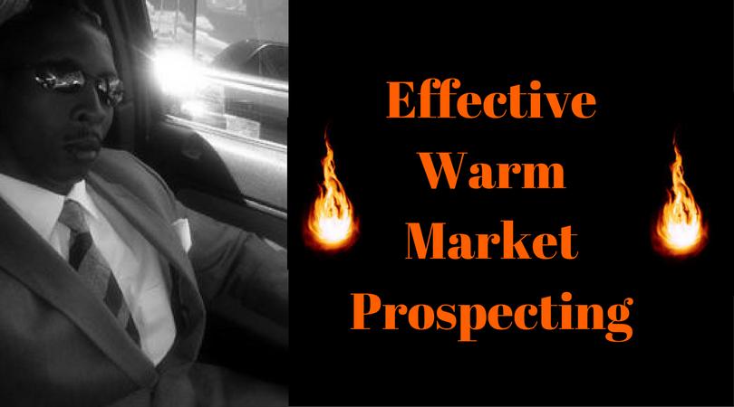Effective Warm Market Prospecting