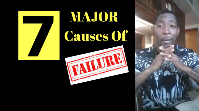 7 Major Causes Of Failure