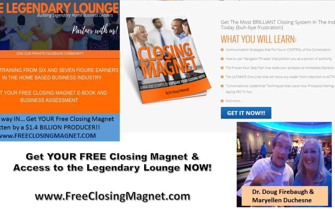 Free Closing Magnet E book from a $1.4 BILLION Producer