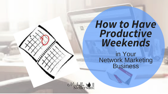 How to Have Productive Weekends