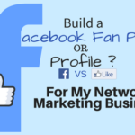 Facebook Fan Page or Profile? Which to Use to Build your Business
