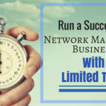 How to to Run a Successful Network Marketing Business with No Time
