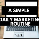 Simple Daily Marketing Routine for Network Marketers